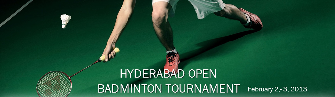 Book Online Tickets for HYDERABAD OPEN BADMINTON TOURNAMENT, Hyderabad.  
