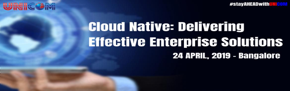 "Book Online Tickets for Cloud Native: Delivering Effective Enter, Bengaluru. ""Cloud-Native"" is a Software as a Service ( SaaS) approach that is emerging as a dominant platform for Enterprise Computing. Many enterprises are building and running ""Cloud-Native"" applications that exploit the advantage"