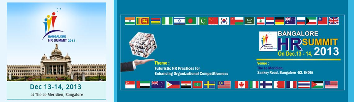 Book Online Tickets for Bangalore HR Summit 2013, Bengaluru. 