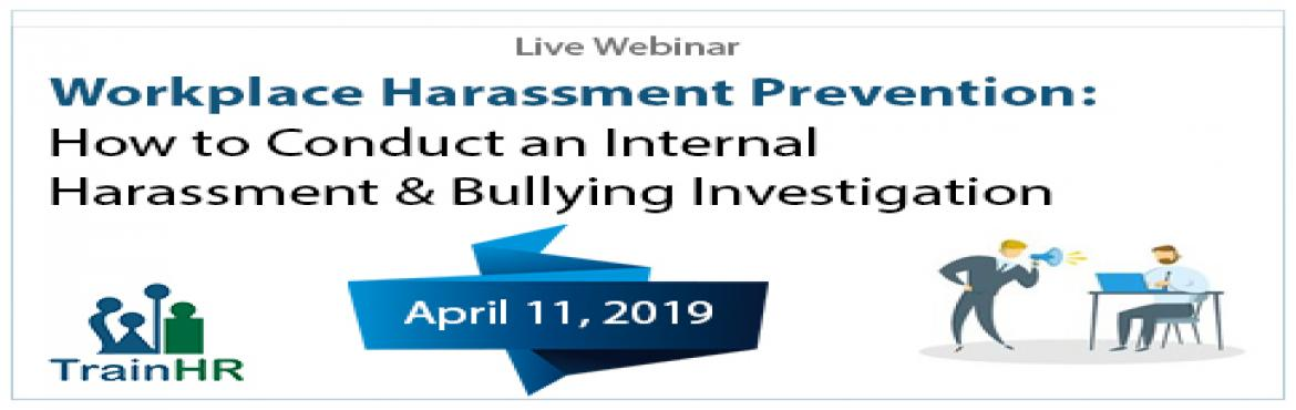 Book Online Tickets for Workplace Harassment Prevention: How to , Fremont.   The TrainHR Course is approved by HRCI and SHRM Recertification Provider.  Overview:  When an employee complains that he or she is experiencing harassment of any type, the employer has a legal, ethical, and employee-relations obligation t