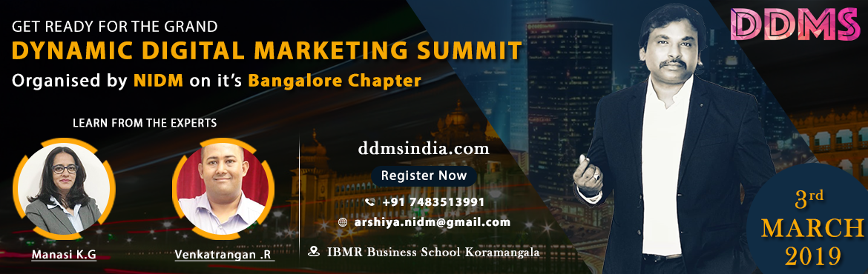 Book Online Tickets for Dynamic Digital Marketing Summit, Bengaluru.