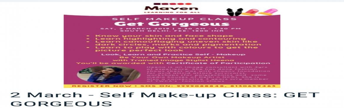 Book Online Tickets for Self-Make up Class: Get Gorgeous, New Delhi. Meet the Image stylist to get trained in being one\'s own makeup artist. An exciting opportunity to learn the art of makeup and understand one\'s skin and discover oneself anew and be awarded a certificate of participation. Ms. Heena is a train