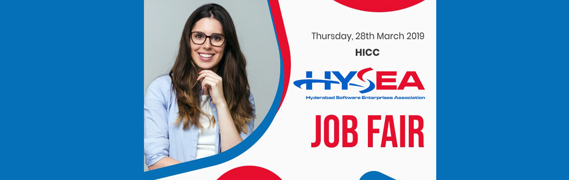 Book Online Tickets for HYSEA JOB FAIR 2019 - Engineering and MC, Hyderabad.