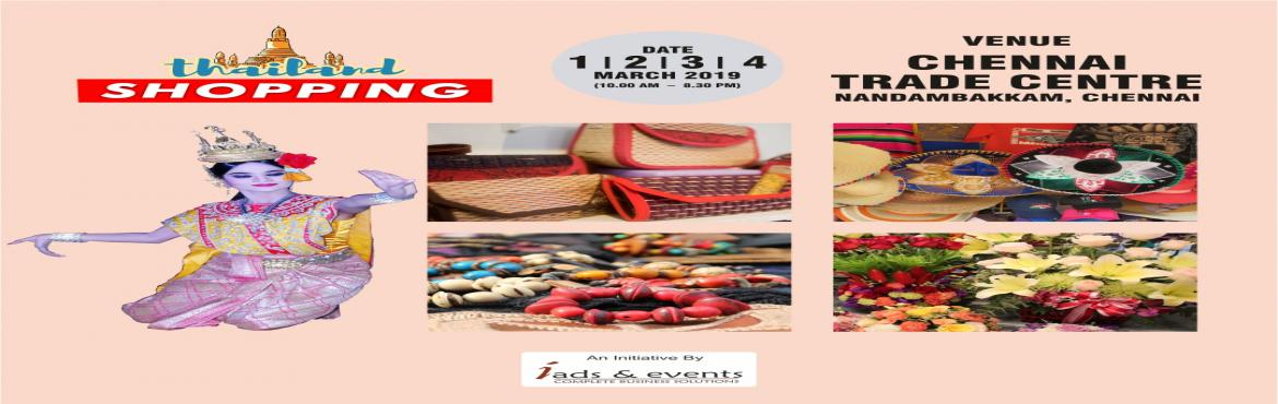 Book Online Tickets for Thailand Shopping, Chennai. Vanakkam Chennai ! Thailand shopping festival is right here at your doorstep. Showcasing the thailand dazzling costume jewellery, ravishing decorative items, cosmetics, handbags , shoes , artificial flowers ,dashing Thai silk products , delicious Tha