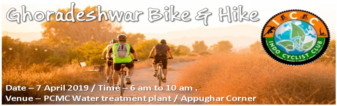 Book Online Tickets for Ghorwadeshwar Bike and Hike 2019, Pune. Indo Cyclist Club (ICC) coming with third edition of your favouirate event Ghorwadeshwar Bike and Hike. ICC is socio-Environmental non profitable organization basically working with aim to promote not only fuel free transportation but also sprea