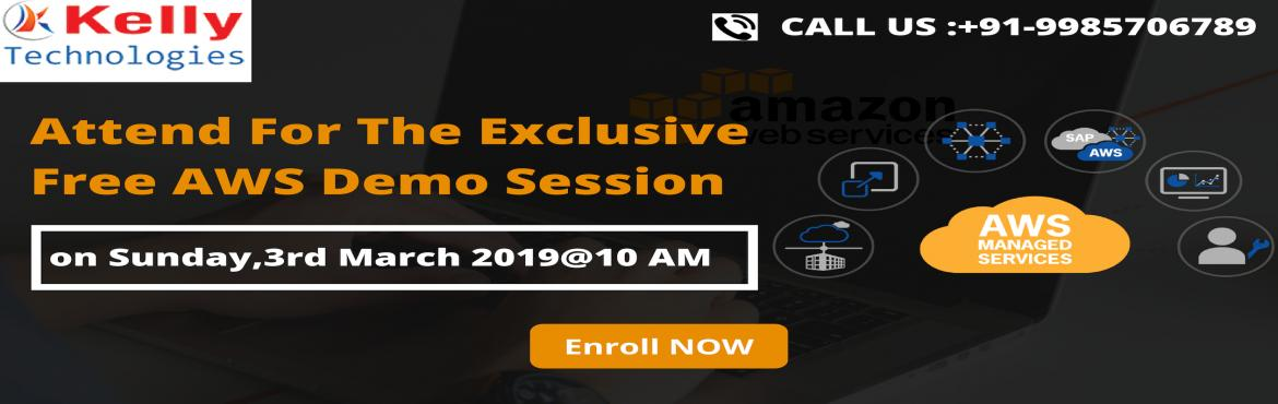 Book Online Tickets for Attending this demo will surely enhance , Hyderabad.  Attending this demo will surely enhance your job oriented knowledge regarding the AWS. This demo session is scheduled on 3rd March @10 AM About The Event: Kelly Technologies is about to conduct a free workshop on AWS attended by the highly ski