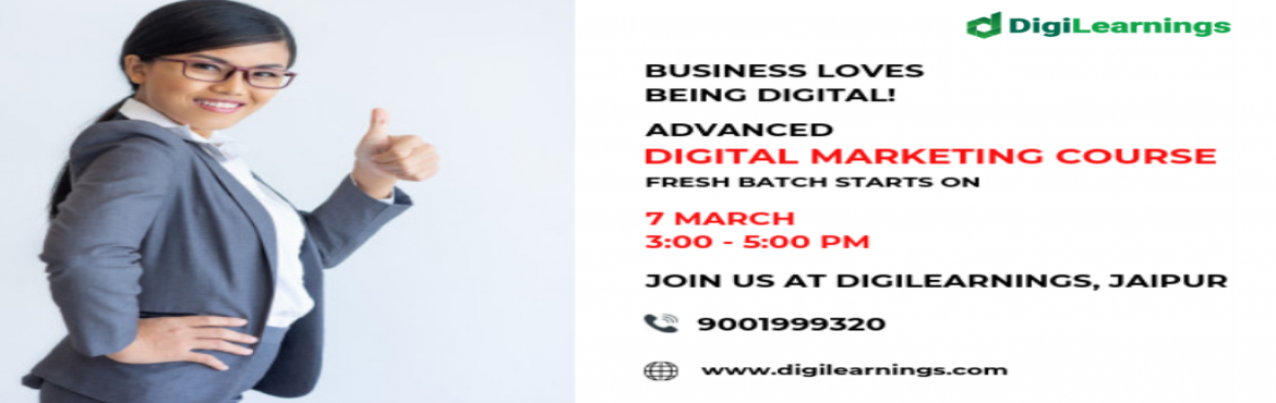 Book Online Tickets for Fresh Advanced Digital Marketing Course , Jaipur. New batch starts on 7th March from 3:00 to 5:00 pm at Digilearnings, Jaipur. To get the DIGITAL MARKETING education you need the best out of best.Where the faculty provides you with a comprehensive understanding of digital marketing along with their