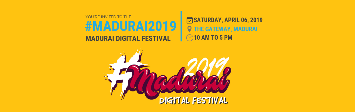 Book Online Tickets for Madurai Digital Festival 2019 , Madurai. #Madurai2019 The greatest Digital Festival Madurai has ever witnessed! Meet all your YouTube Stars at one place.