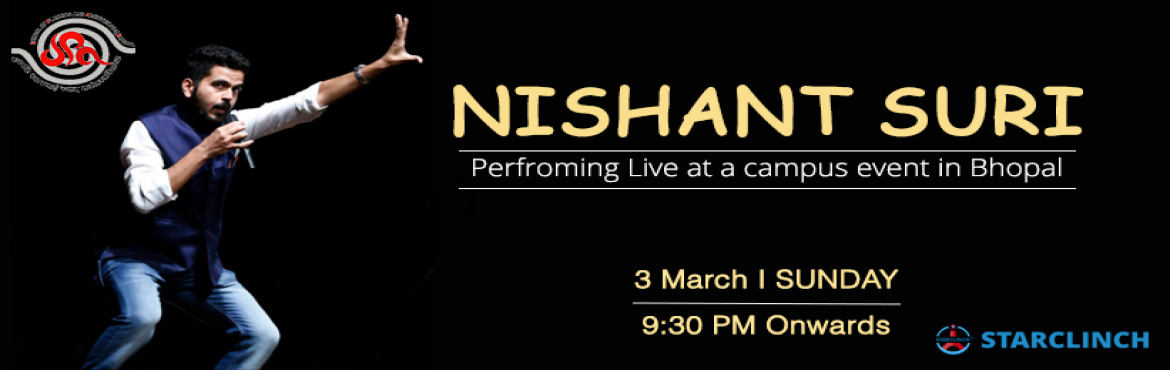 Book Online Tickets for Nishant Suri - LIVE At School of Plannin, Bhauri.   Laughter is a way of really letting out all this pressure that you could face in your daily life in the suffering of your people, and comedy is almost like medicine to your soul in a way. So set aside all your worries and problems and give you
