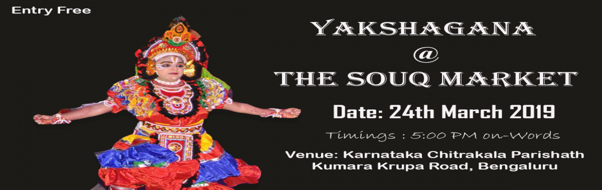 Book Online Tickets for Yahshagana at the SOUQ (Market), Bengaluru. Yakshagana literally means the song (gana) of the yaksha (nature spirits). Yakshagana is a traditional theatre form, developed in India, that combines dance, music, dialogue, costume, make-up, and stage techniques with a unique style and form.Come an