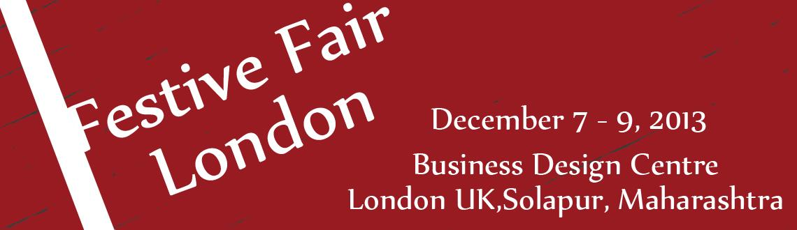 Book Online Tickets for Festive Fair London, Solapur. It\\\'s a unique opportunity for seasonal shoppers to purchase the perfect gift or even experience one of our exclusive health and beauty treatment.