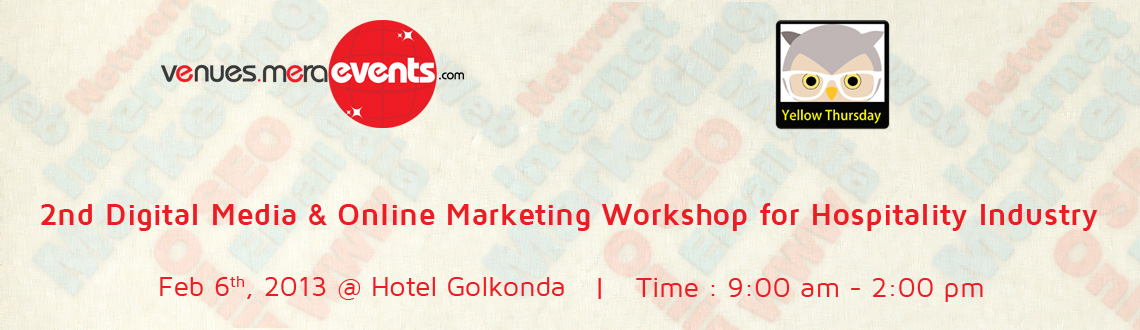 Book Online Tickets for Digital Media & Online Marketing Worksho, Hyderabad.  
