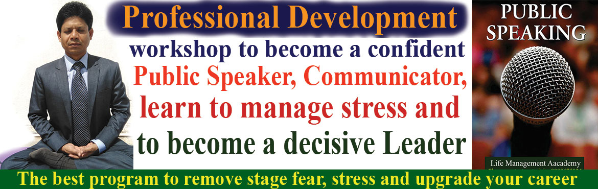 Book Online Tickets for Public Speaking and Effective Communicat, Hyderabad. Professional Development workshop to become a confidentPublic Speaker, effective communicator and to become a decisive Leader. The best program to remove stage fear, stress and upgrade your career. Online Registration is 999/-and on the s