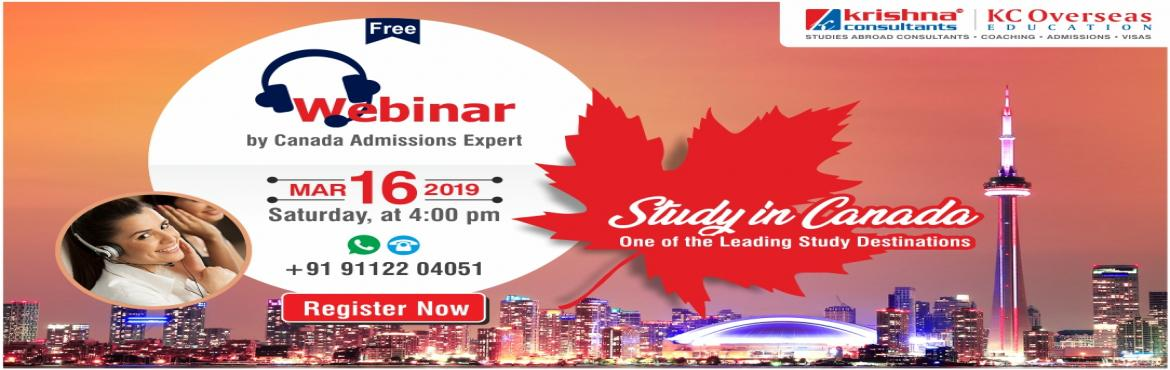 Book Online Tickets for Free Webinar on Study in Canada - 16th M, Nagpur. Canada is one of the top most study destinations for international students. Attend our FREE Webinar to know more about how you can get into the best Canadian Universities. Join Free: Webinar on Study in Canada Date: Saturday, 16th March 2019Tim