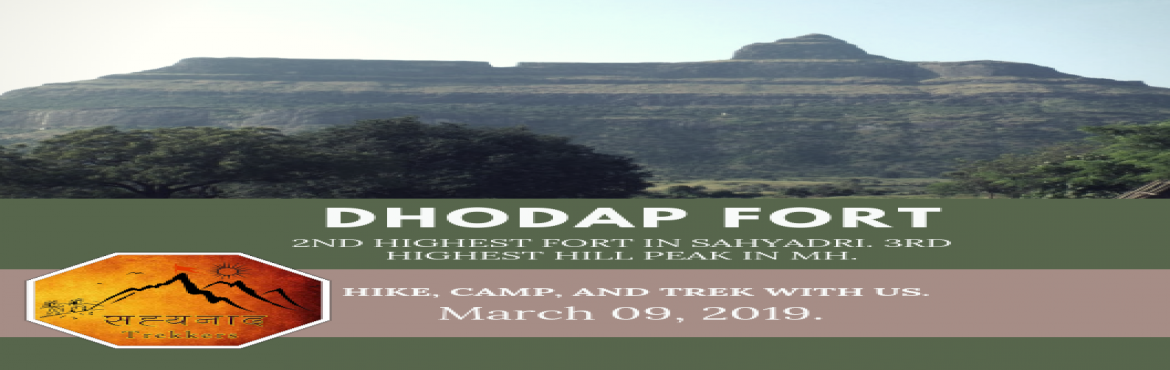 Book Online Tickets for DHODAP FORT TREK, Nashik. DHODAP FORT Date:- 09th March 2019. Grade:- Medium. Last Date of registration:- 07th March 2019. Contact Sachin:- 9561476542  Dhodap Fort is the 2nd Highest Fort in Maharashtra after Salher Fort and Dhodap hill is the third highest hill peak in
