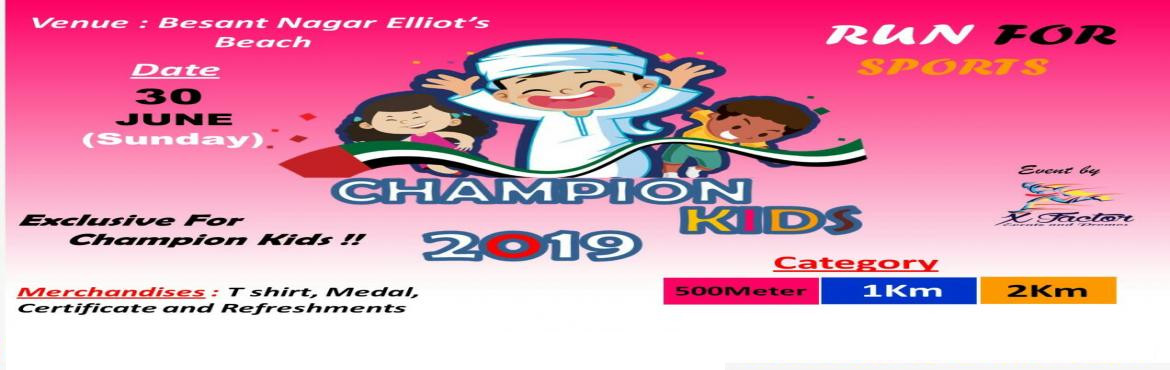 Book Online Tickets for Champions Kids, Chennai. The Champion Kids Run is an opportunity for kids 16 and under to participate in the excitement of the marathon, while doing something that is fun, healthy and helps others. All they need to do is register, log their mileage and return their completed