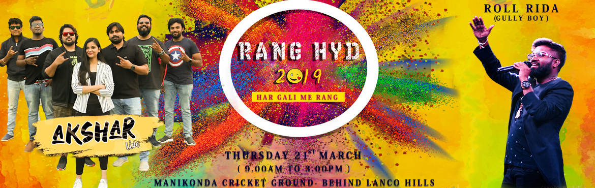 Book Online Tickets for RANG HYD 2K19   , Hyderabad. Limpid events that has created multiple magical events till date is all set to launch another public event RANG HYD 2k19. Bolstering your festive mood, this event is all round entertainer with multiple activities triggering up your festive josh. This