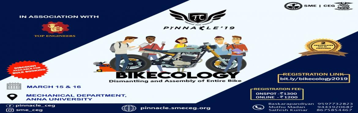 Book Online Tickets for BIKECOLOGY, Chennai.  Bikecology is agorgeous inter-collegeiate workshop conducted by society of mechanical engineers anna university.Workshop is conducted along with top engineers so we the society of mechanical engineers aim at impating practical knowledge along w