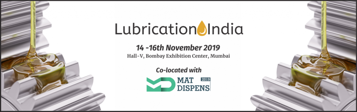 Book Online Tickets for LUBRICATION INDIA 2019, Mumbai. As Manufacturing continues to evolve from a product development perspective, there is a greater emphasis on adopting sustainable strategies for Asset life optimization. Lubrication plays an important role in the operating Machine life management. Wit