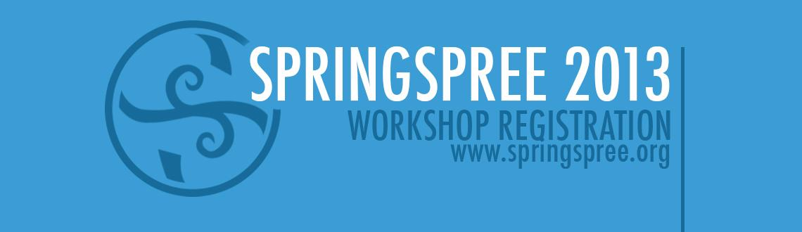Book Online Tickets for SpringSpree 2013 - NIT Warangal, Hyderabad. Note: Workshop Registration needs General Registration(Rs.350) to be Done.  The Above mentioned options include Both General Registration and Respective Workshop charges. ---------------------------------------------------------------------------