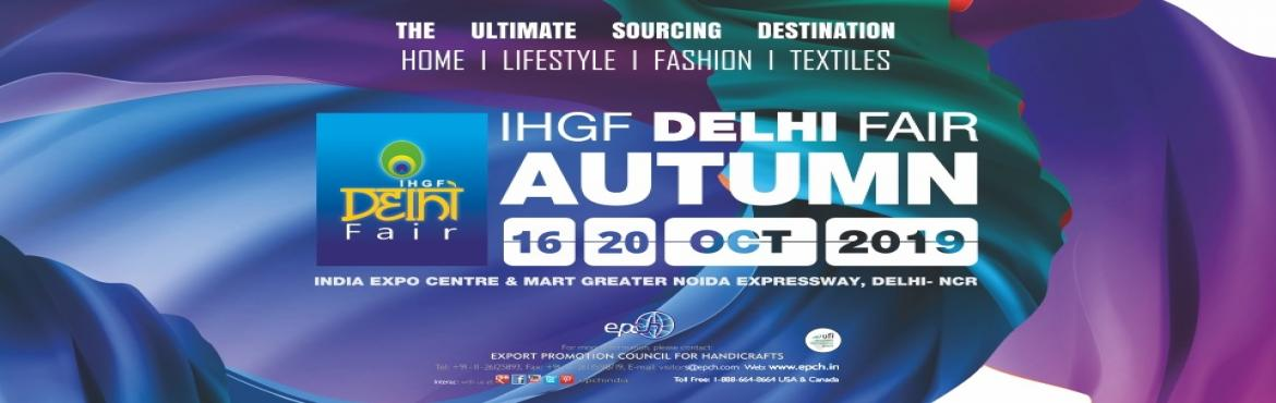 Book Online Tickets for  IHGF Delhi Fair Autumn 2019, Greater No. World's Premier Sourcing Show's Awesome Spring'19 Edition paves way for a Super Autumn'19 Show With excellent business tidings in the recently concluded IHGF Delhi Fair-Spring 2019, while the top manufacturers, exporters and a