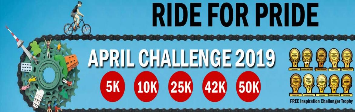 Book Online Tickets for 5K/10K/25K/42K/50K CYCLING APRIL CHALLEN, Hyderabad.  April Challenge 2019 5K/10K Cycling 22 days in a monthComplete Your Cycling in Your Own Time at Your Own Pace Anywhere in the World!OVERVIEWContinue with us for 6 monthsand get FREE Inspiration Challenger Trophy.