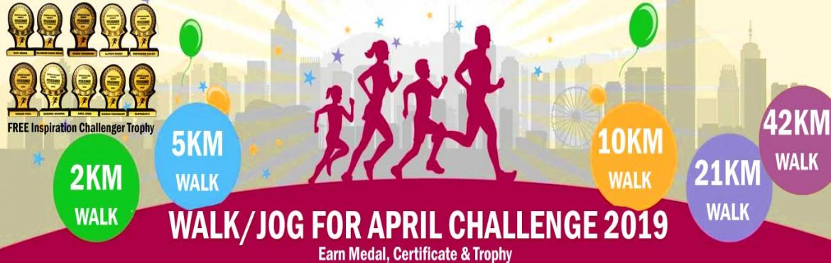 Book Online Tickets for 2K/5K/10K/21K/42K WALK N APRIL CHALLENGE, Delhi.   April Challenge 2019 2K/5K Walk/Jog 22 days in a monthComplete Your Walk in Your Own Time at Your Own Pace Anywhere in the World! OVERVIEW Continue with us and get FREE Inspiration Challenger Trophy. EVENT DESCRIPTION: Walk/Jog