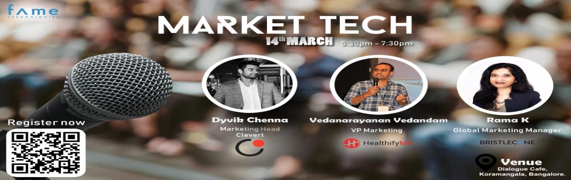 Book Online Tickets for Market-Tech , Bengaluru.  The Market-Tech event is organized for hybrid marketing professionals charged with breaking down organizational silos designed for a digital world. We organized this event to help you discover, learn about marketing technologies and connect wit
