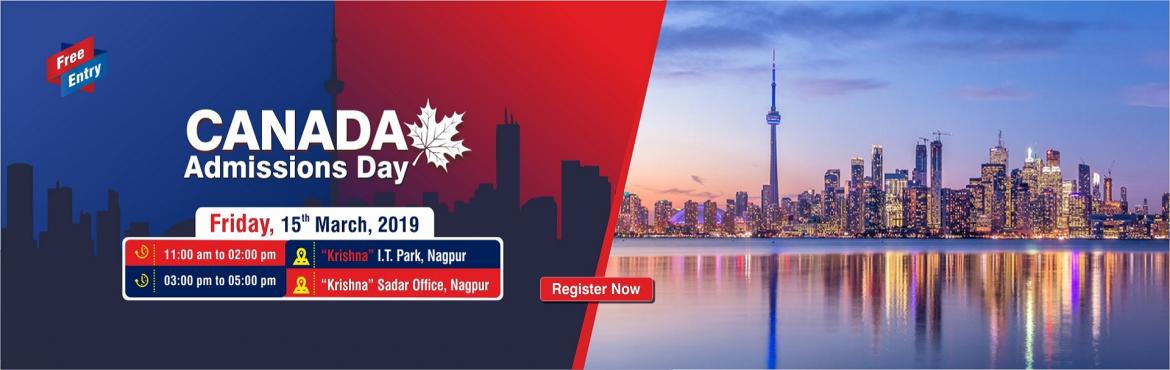 Book Online Tickets for Meet Top Canadian Universities at KC Nag, Nagpur. Dream to go Canada for Higher Education? Attend Canada Admissions Day on Friday 15th March 2019 at Krishna Consultants I.T Park & Sadar office Nagpur. Meet & interact with the delegates of Top Canadian Institutions and Apply directly for Sept
