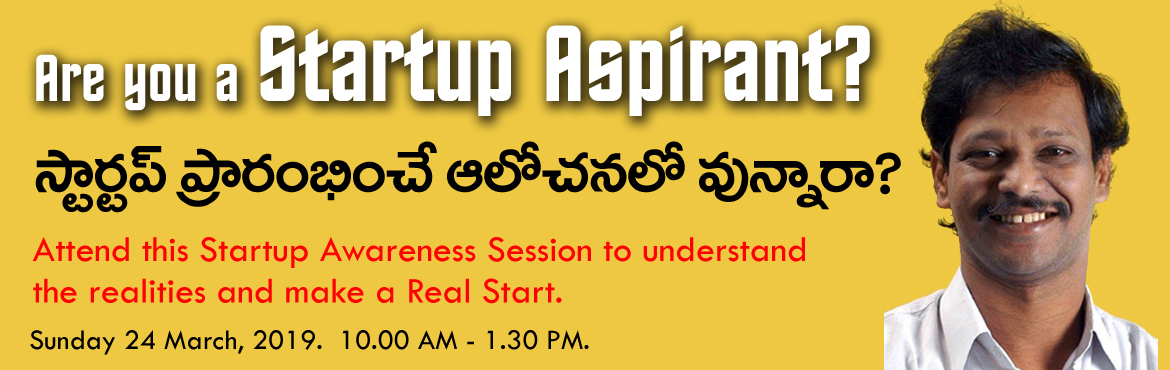 Book Online Tickets for Are you ready for a Startup? , Hyderabad. Are you a Startup aspirant / Startup Founder and looking for a mentor who will lead you to a perfect direction? Come on, here is a new session for you from one of the India's Startup Guru's Mr. Suresh Veluguri in Hyderabad on 24 March, 20