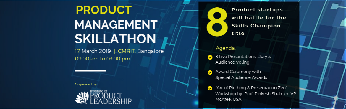 Book Online Tickets for Product Management Skillathon, Bengaluru. The real test of skills is in the hiring room! At the Institute of Product Leadership, we are lookingat replacing examinations with Skillathons.Hiring managers from the Fortune 500 and other top organisations in the tech space come with a probl