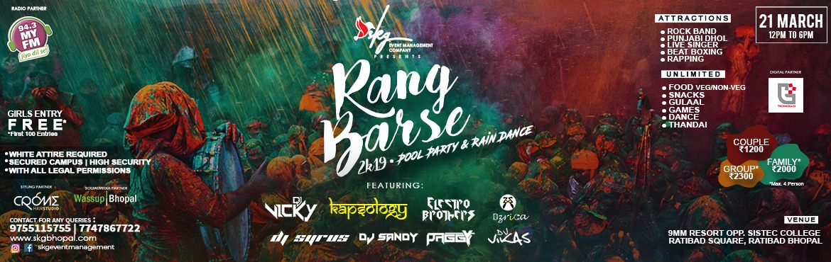 Book Online Tickets for Rang Barse 2k19 Pool Party / Rain Dance , Bhopal. We are back again with more excitements and Fun