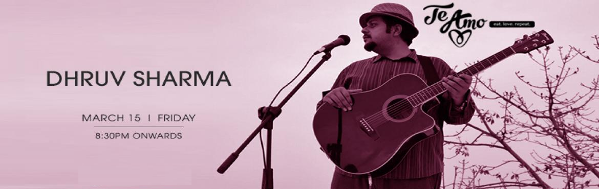 """Book Online Tickets for Dhruv Sharma - Performing LIVE At Te Amo, New Delhi. """"Music gives a soul to the world, wings to the mind, flight to the imagination and life to everything."""" Come let\'s enjoy together a night full of heart touching music with Dhruv Sharma performing live at Te Amo Restaurant, Ansal Plaza on"""