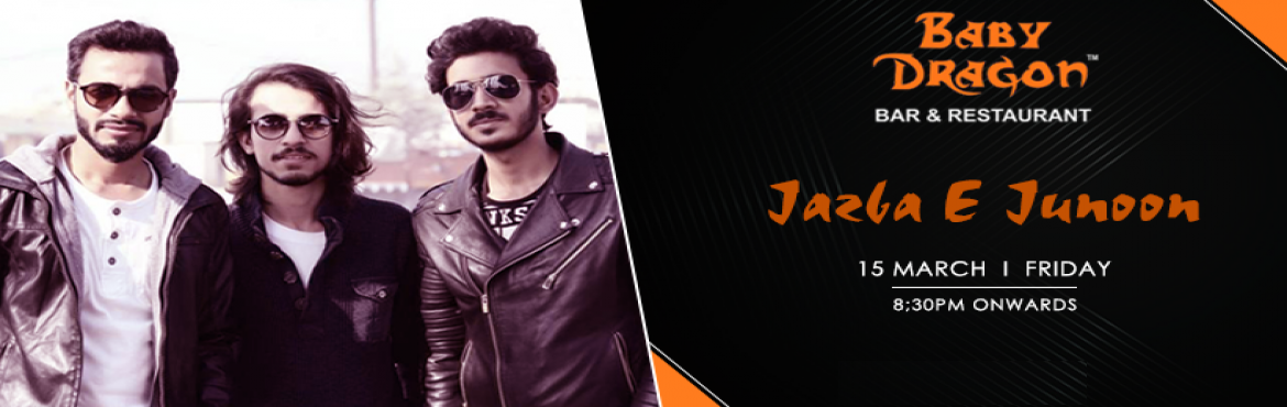 Book Online Tickets for Jazba-E-Junoon Performing Live At Baby D, Noida. Jazba-E-Junoon is performing live at Baby Dragon Bar & Restaurant on 15th march at 8:30 pm onwards. Jazba E Junoon is a LIVE band that incorporates an amalgam of beautiful melodies and everlasting rock instrumentation to carve out special so