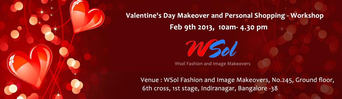 Book Online Tickets for Valentine\'s Day Makeover and Personal S, Bengaluru. Valentine\\\'s Day is fast approaching, and we know exactly what you\\\'re thinking: How will I customize my wardrobe to celebrate this love-filled day, with so many options available? Look no further for your answer, because we are conducting a Make