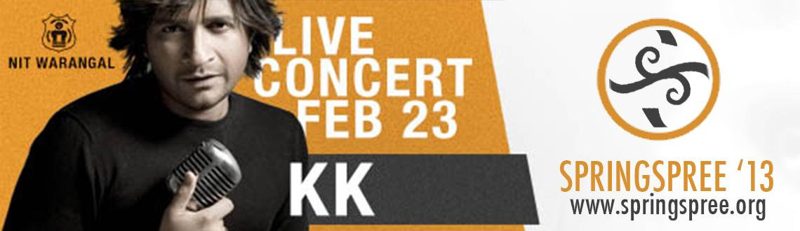Book Online Tickets for KK Live at Concert - SpringSpree 13, Hyderabad. For the FIRST time in Waranagal...close to home...KK!