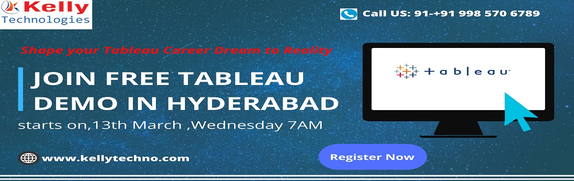 Book Online Tickets for Attend Free Demo on Tableau Training-Car, Hyderabad.   About The Demo:  Are your very keen towards making a career in the data visualization domain of Tableau? Kelly Technologies is delivering an ideal platform to help the students gain expert guidance in the domain of Tableau. We have now schedul