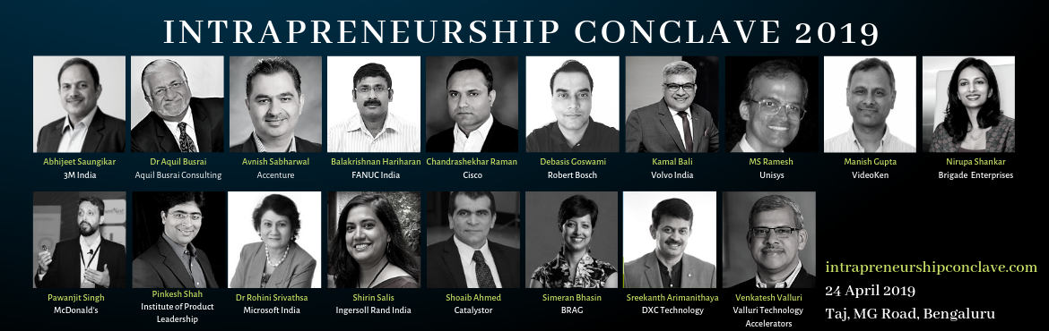 Book Online Tickets for Intrapreneurship Conclave 2019- How Can , Bengaluru. Jobs require creativity, abstract thinking, and adaptability in unpredictable situations. By investing in Intrapreneurs, forward-looking organizations and individuals can regularly launch innovative products and solutions. Attend the Intrapreneurship