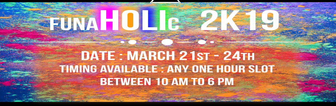 Book Online Tickets for FUNAHOLIC 2K19, Puducherry. Make this Holi season more memorable and unique. Join us with the organic colours at the newest soap football avenue in the city. Limited slots are available. Grab any one-hour slot for your team and avail this exciting chance.Dates: To be held