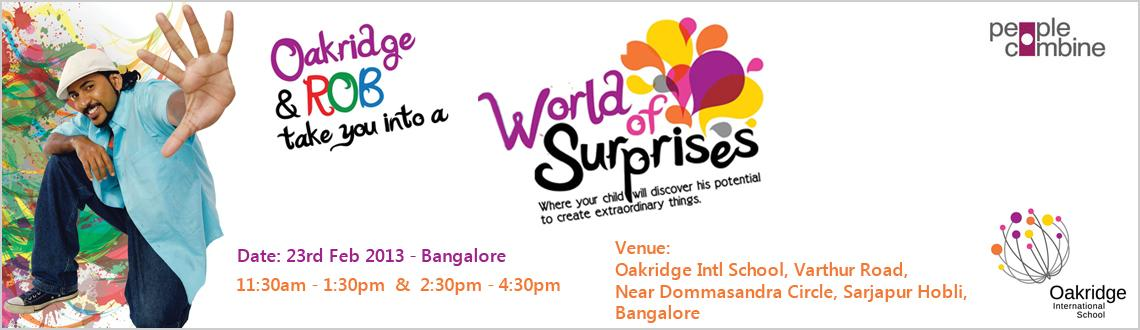 Book Online Tickets for OAKRIDGE & ROB – World of Surpris, Bengaluru. OAKRIDGE & ROB – World of Surprises – Art & Craft workshop by the India's famous Art Guru