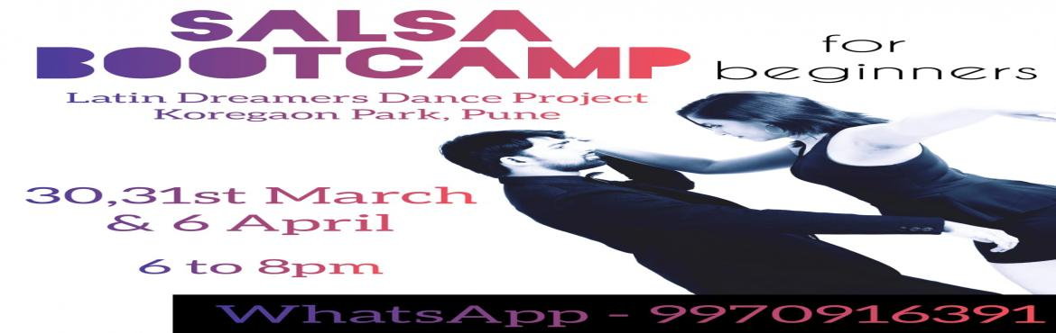 Book Online Tickets for SALSA BOOTCAMP in Pune for beginners, Pune. Latin Dreamers Dance Project presents an exclusively designed 6 hours SALSA bootcamp for beginners! At the end of this bootcamp, you will be able to dance Salsa socially and be eligible to learn further at a higher level. What will be covered -