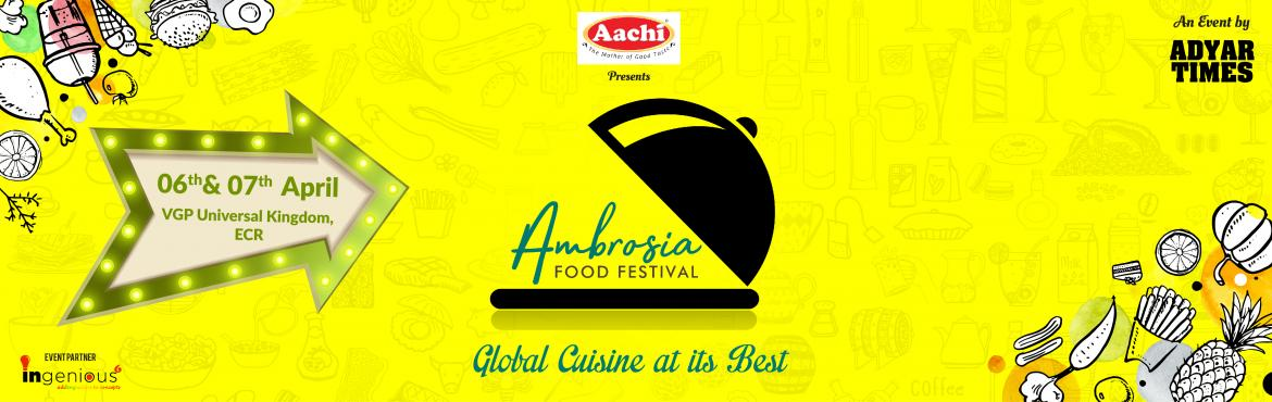 Book Online Tickets for Ambrosia Food Festival, Chennai. Hop on board with Chennai\'s most happening food fest with innumerable stalls and cuisines. Indulge in lip smacking dishes and rejoice with games, stellar music and more..  Also, how awesome is paying just Rs.100 for entry and redeeming it in a