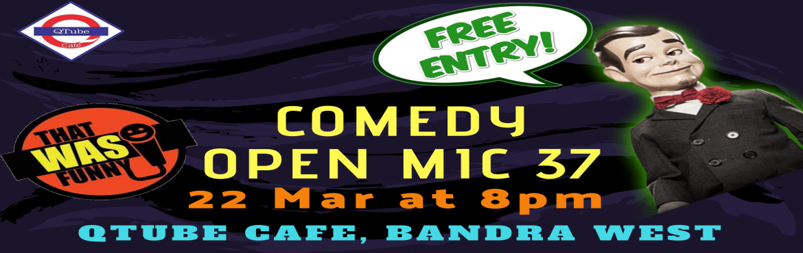 Book Online Tickets for Comedy Open Mic-37 FREE ENTRY, Mumbai. FREE ENTRY \