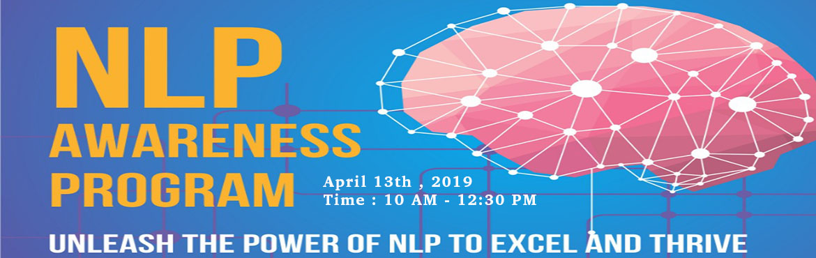 Book Online Tickets for NLP (Neuro Linguistic Programming) Aware, Pune. Unleash the power of NLP to excel and thrive. A half day program to get a flavour of what NLP is all about and how to achieve the most out of life through NLP.   Why NLP?  To achieve personal excellence To know human behavior and understand it b