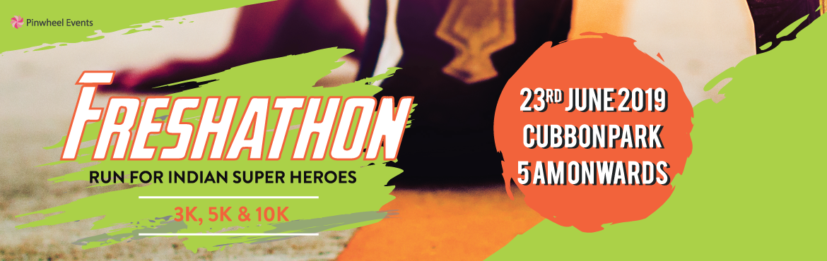 Book Online Tickets for FRESHATHON Run For Indian Super Heroes , Bengaluru.   This event is being organised to raise the fund for our indian army, as they have been safeguarding our beloved country and our lives. many brave soldiers have sacrificed their life\'s in the recent pulwama attack and whole army have shown us