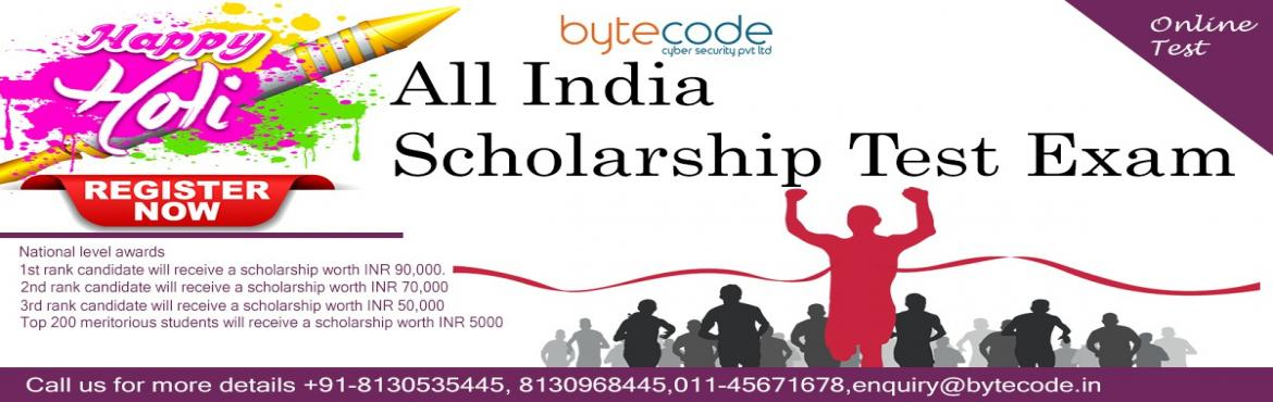 Book Online Tickets for National Level Scholarship Test|Bytecode, Delhi.  National Level Scholarship Test|Bytecode Cyber Security Scholarship Test 2019 In Delhi Bytecode Cyber Security Organize A National Level Scholarship Test In Delhi  What are the benefits ? National level awards-  · The 1st rank candidate
