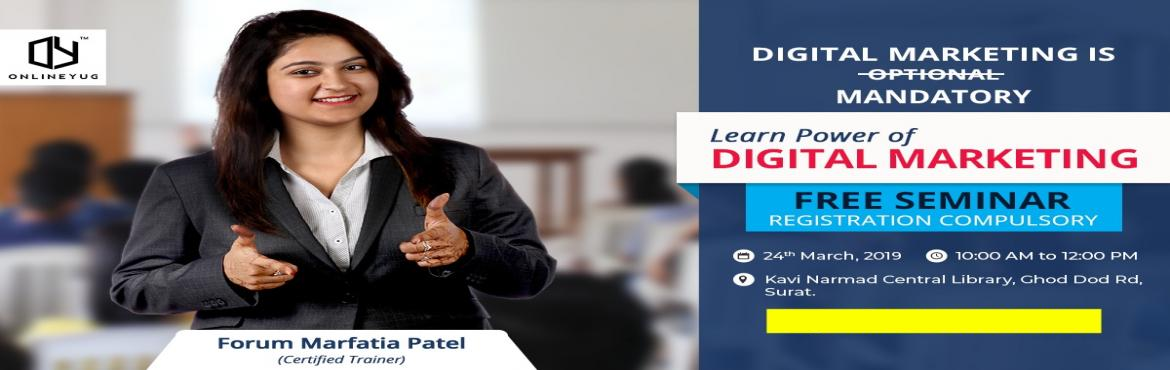 Book Online Tickets for Power of digital marketing by an industr, Surat. FREE SEMINAR on Power of Digital and Social media marketing !!❓ What will you learn?- What is Digital Media Marketing- Benefits of Social Media Markeitng- Career Opportunities in Social Media & Digital Marketing- How to GROW any Business