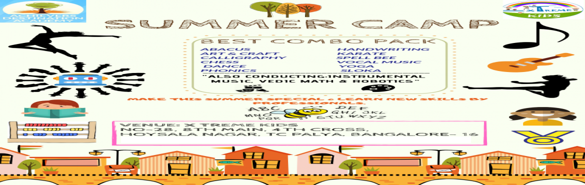 Book Online Tickets for Best Summer Camp in Hoysala Nagar, Banga, Bengaluru. Looking for Unique summer camp. Than this is right place for you. Programs: ABACUS  KARATE  ACTING  LIFESKILLS ART & CRAFT  ROBOTICS CALLIGRAPHY  SOFT-SKILLS CHESS  SPELL BEE DANCE  VEDIC MATH HANDWRITING  VOCAL MUSIC INSTRUMENTAL MUSIC  YOGA PHO