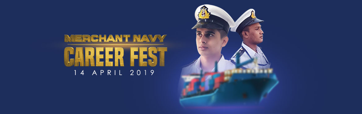 Book Online Tickets for MERCHANT NAVY CAREER FEST 2019, Navi Mumba. An exciting opportunity for all students between 17 to 25 years of age to know about opportunities in Merchant Navy and seek admission to top colleges. Who can attend this Event? Any student between the age of 17 to 25 interested in making a ca