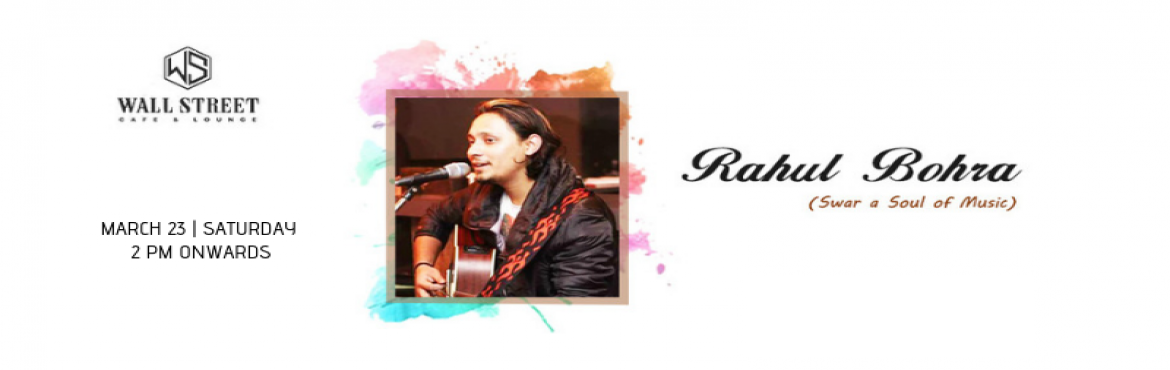 "Book Online Tickets for Rahul Bohra(Swar A Soul Of Music) - Perf, New Delhi.       ""Live your truth. Express your love. Share your enthusiasm. Take action towards your dreams. Walk your talk. Dance and sing to your music. Embrace your blessings. Make today worth remembering.""   If you\'re a Bollywood son"
